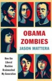 Night of the Living Obama Zombies