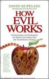 Kupelian's 'How Evil Works' Shines Bright