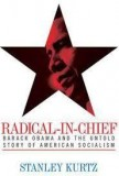 Barack Obama: Radical in Chief