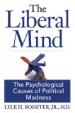 The Mental Illness of Liberalism