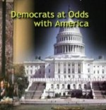 Democrats at Odds With America