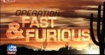 Expose on Operation Fast and Furious